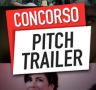 Concorso Pitch Trailer 2015