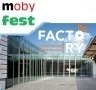Factory - Moby Fest
